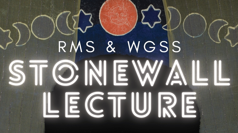 WGSS-RMS Stonewall Lecture